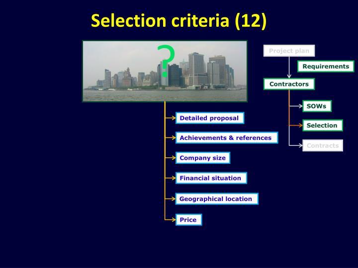 Selection criteria (12)