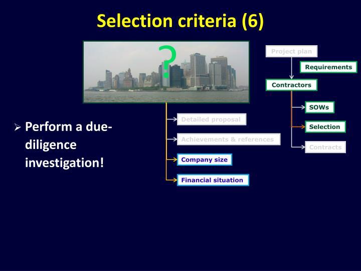 Selection criteria (6)