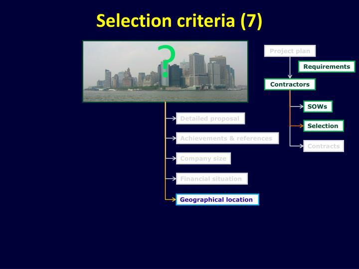 Selection criteria (7)