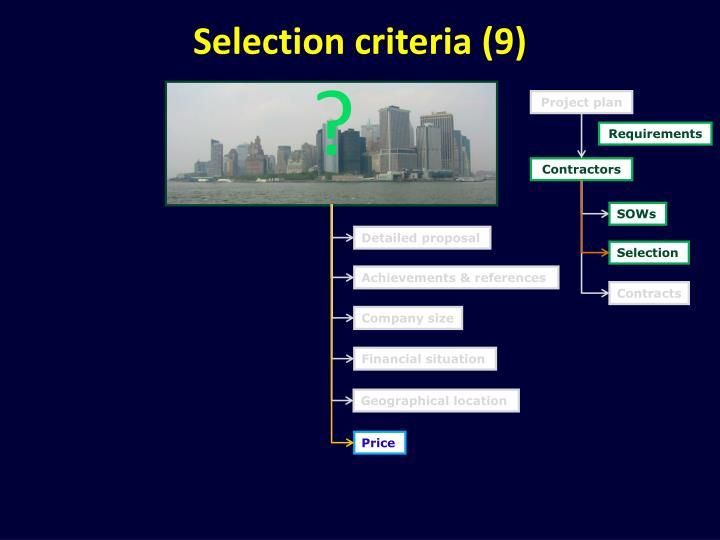 Selection criteria (9)