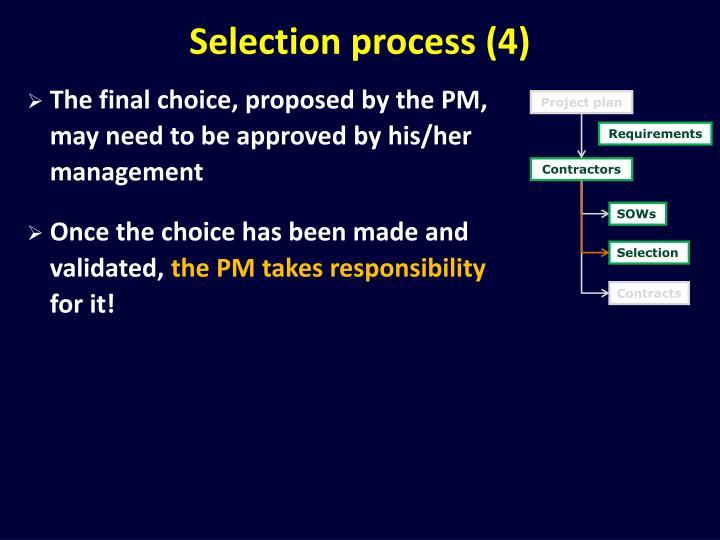 Selection process (4)