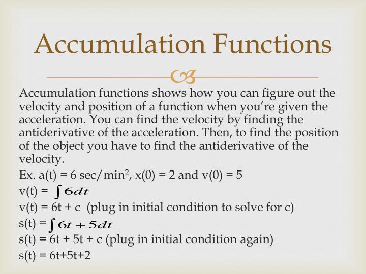 Accumulation Functions