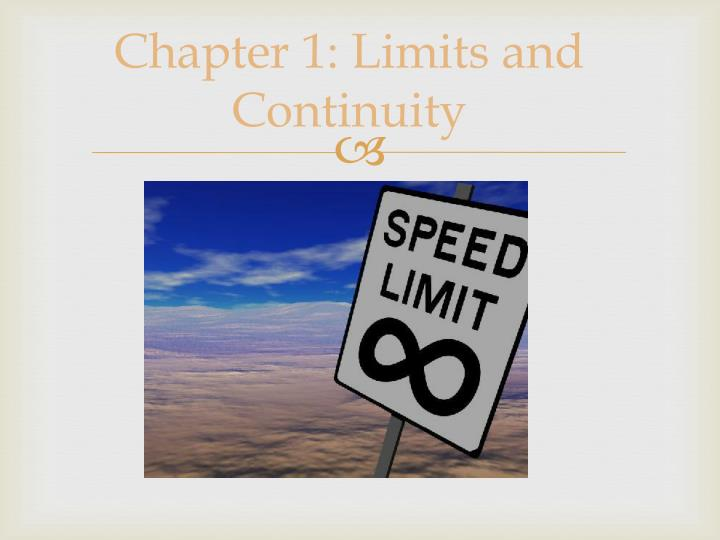 Chapter 1: Limits and Continuity