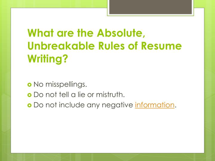 What Are The Absolute, Unbreakable Rules Of Resume Writing?