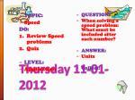 thursday 11 01 2012