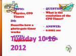 tuesday 10 16 2012