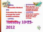 tuesday 10 23 2012