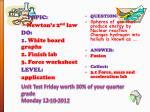 unit test friday worth 30 of your quarter grade monday 12 10 2012