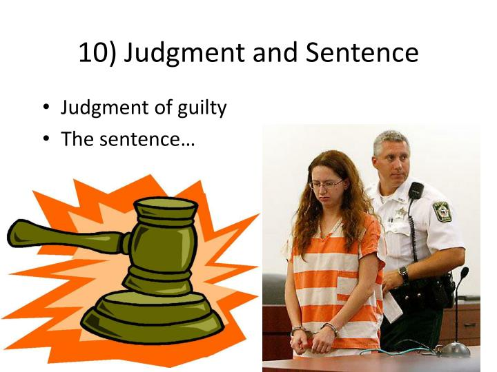 10) Judgment and Sentence
