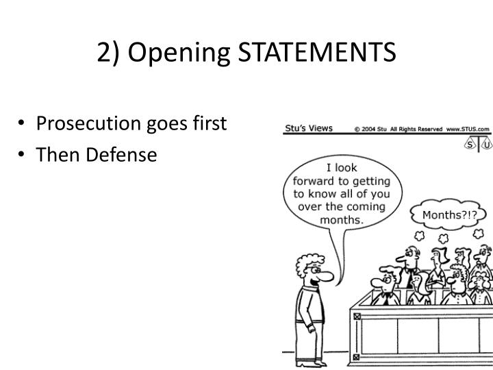 2 opening statements