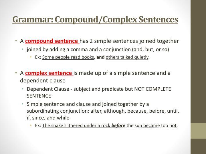 Grammar: Compound/Complex Sentences