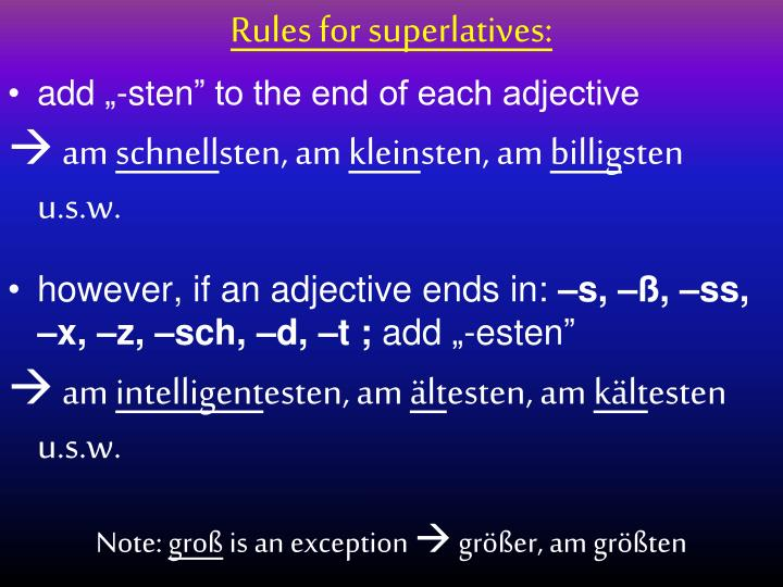 Rules for superlatives: