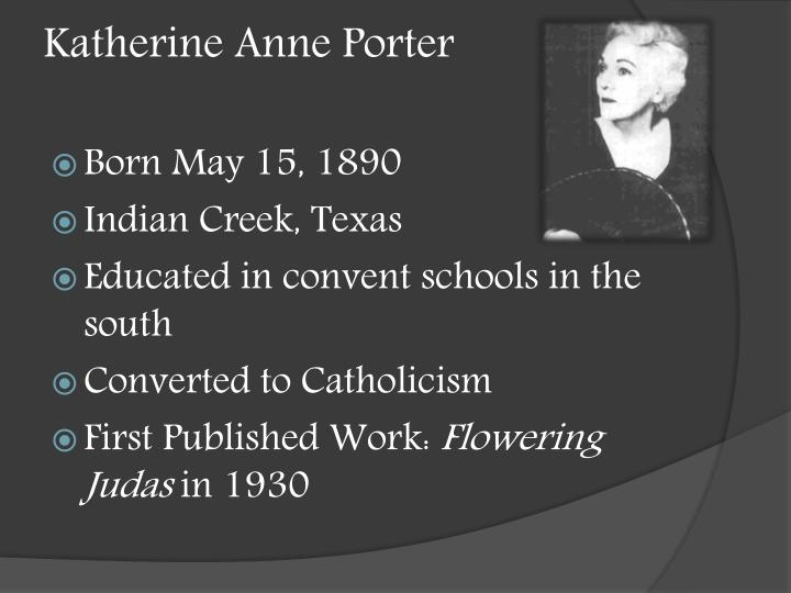 Ppt The Jilting Of Granny Weatherall By Katherine Anne Porter