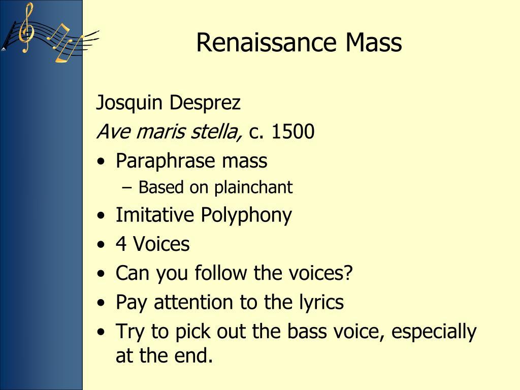 Ppt Renaissance Music Powerpoint Presentation Free Download Id 2475757 Paraphrase Mas Josquin