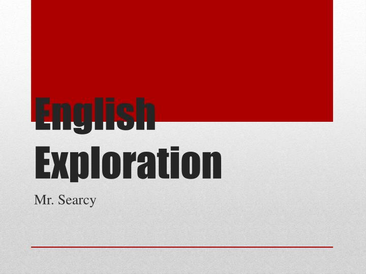 english exploration n.