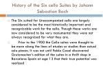 history of the six cello suites by johann sebastian bach