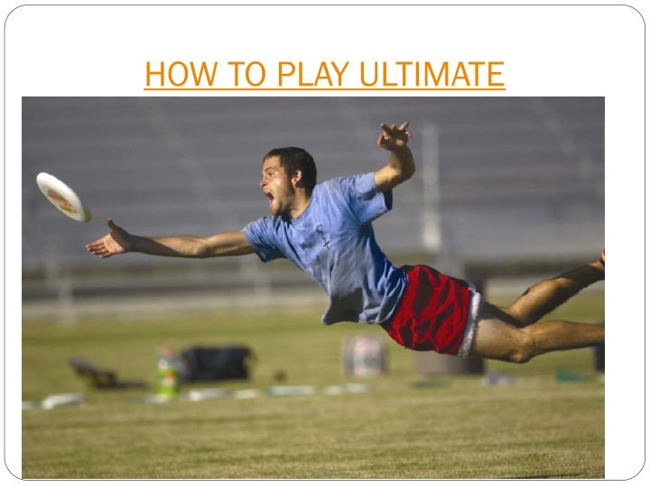 HOW TO PLAY ULTIMATE