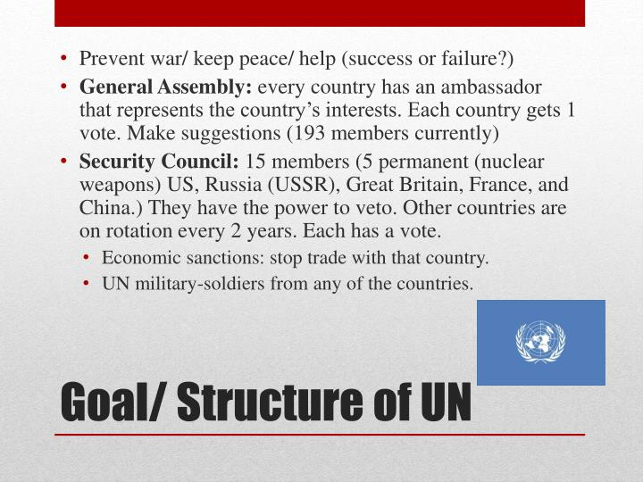 Prevent war/ keep peace/ help (success or failure?)