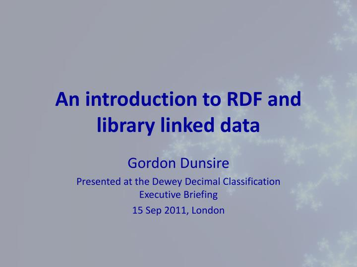 an introduction to rdf and library linked data