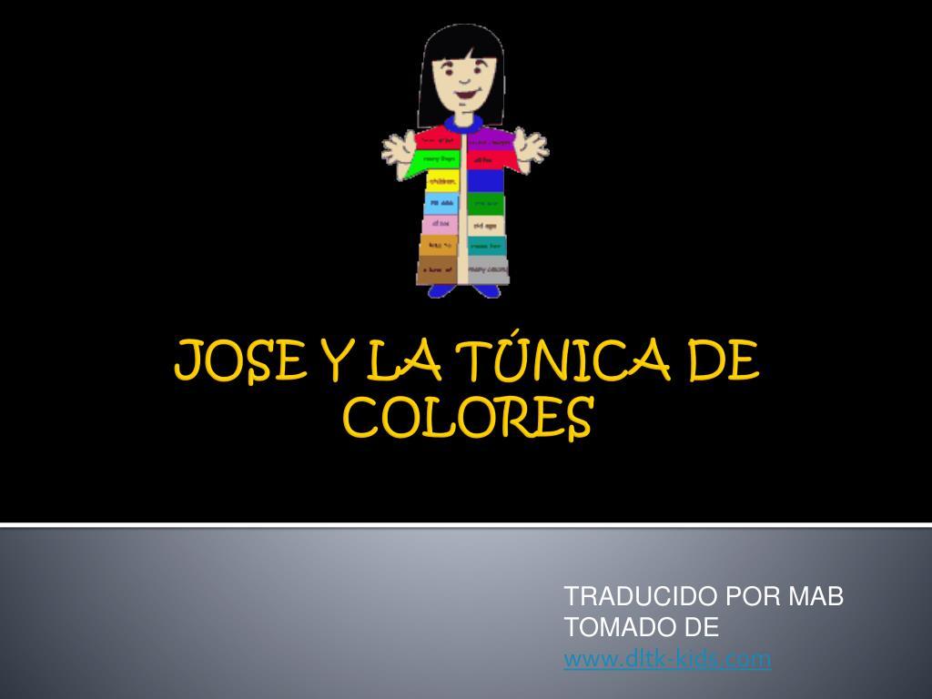 PPT - JOSE Y LA TÚNICA DE COLORES PowerPoint Presentation - ID:2476138