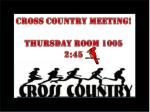 cross country meeting thursday room 1005 2 45