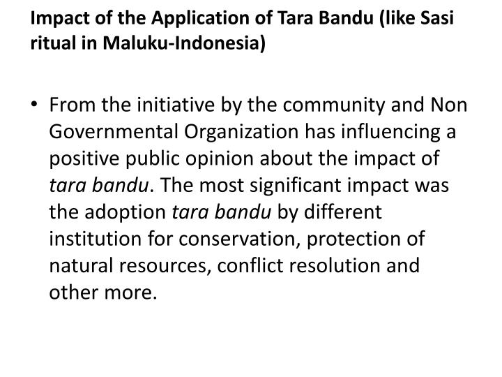 Impact of the Application of Tara