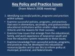 key policy and practice issues from march 2008 meeting