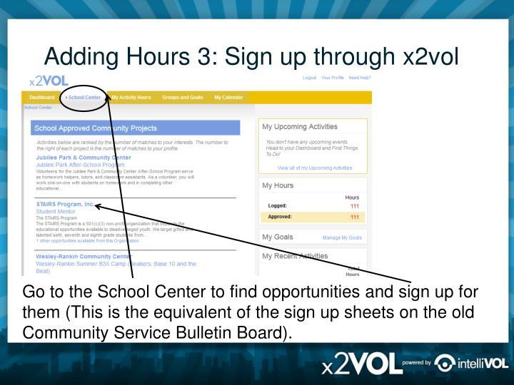 Adding Hours 3: Sign up through x2vol