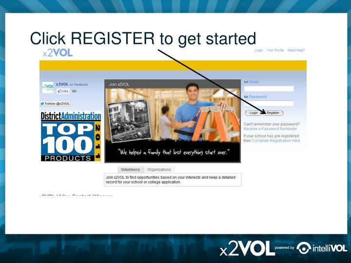 Click REGISTER to get started