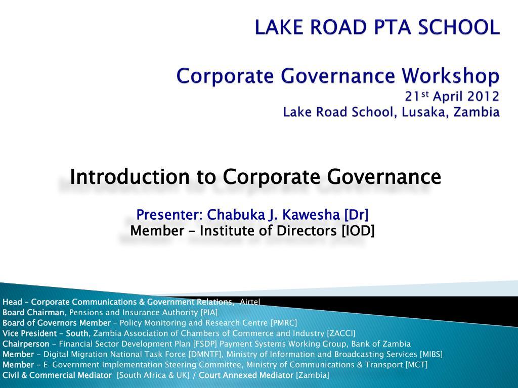 Ppt introduction to corporate governance presenter: chabuka j.