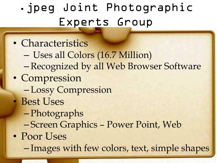 .jpeg Joint Photographic Experts Group