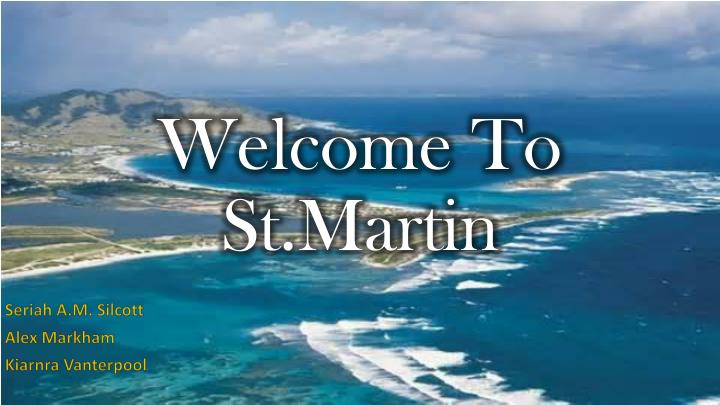 welcome to st martin n.