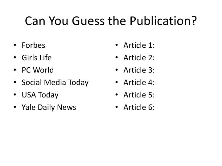 Can You Guess the Publication?