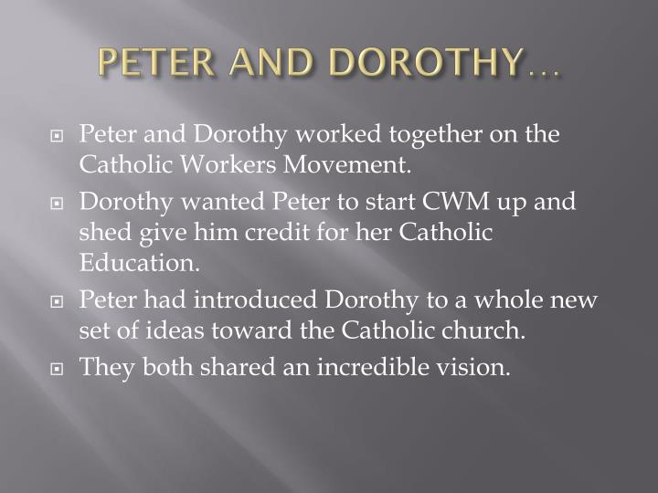 PETER AND DOROTHY…