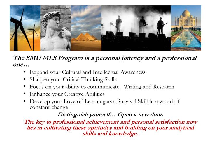 The SMU MLS Program is a personal journey and a professional one…