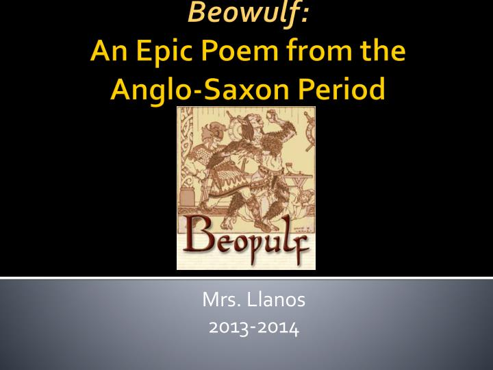 an analysis of beowulf an epic poem of the anglo saxon era