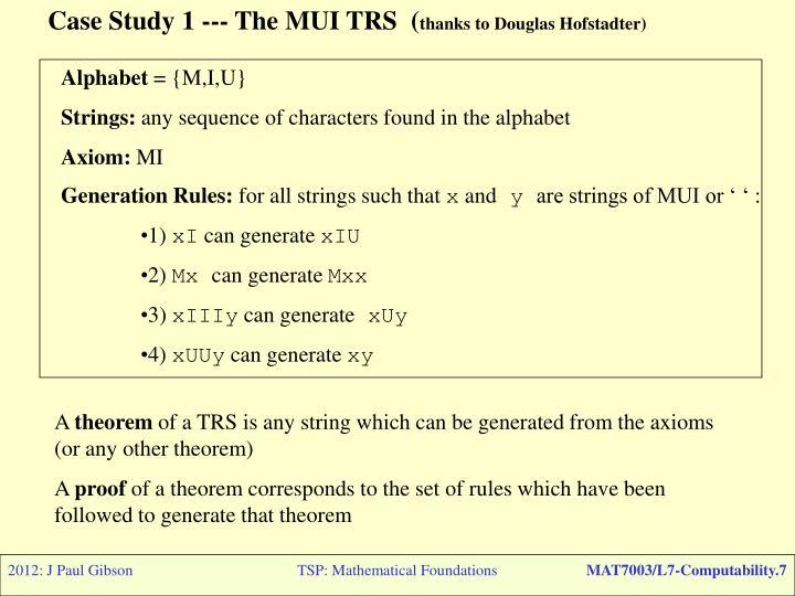 Case Study 1 --- The MUI