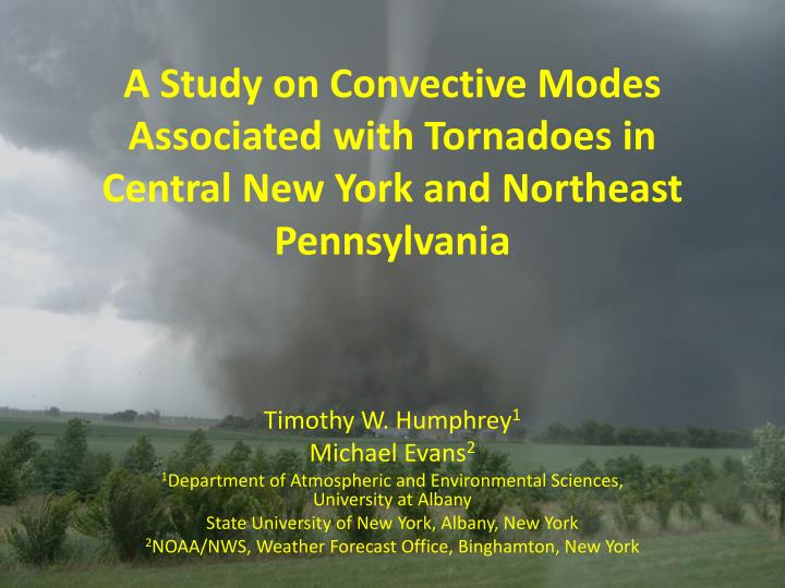a study on tornadoes Garner, j m, 2013: a study of synoptic-scale tornado regimes electronic j severe storms meteor, 8 (3), 1–25 1 a study of synoptic-scale tornado regimes.