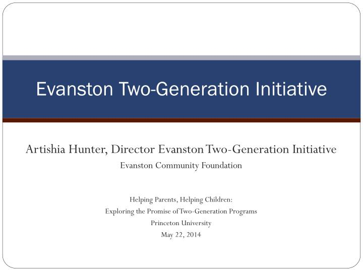 Evanston two generation initiative