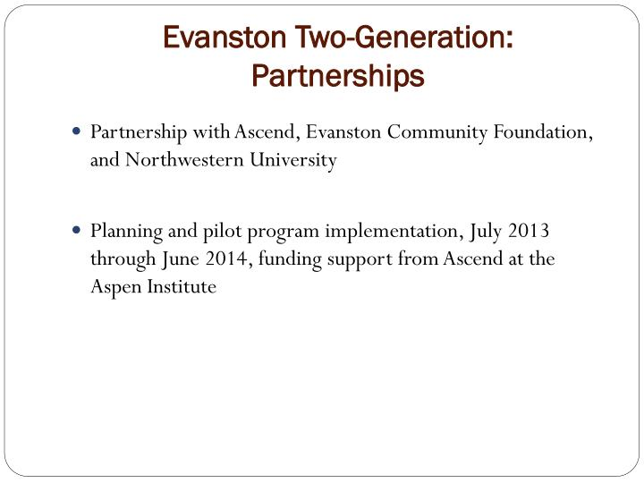 Evanston two generation partnerships