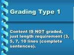 grading type 1