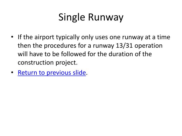 If the airport typically only uses one runway