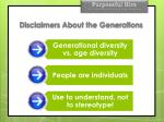 disclaimers about the generations