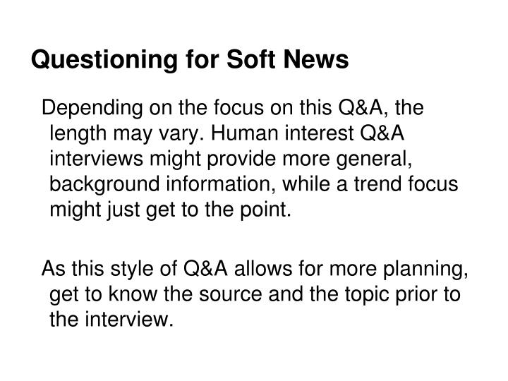 Questioning for Soft News