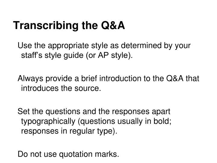 Transcribing the Q&A