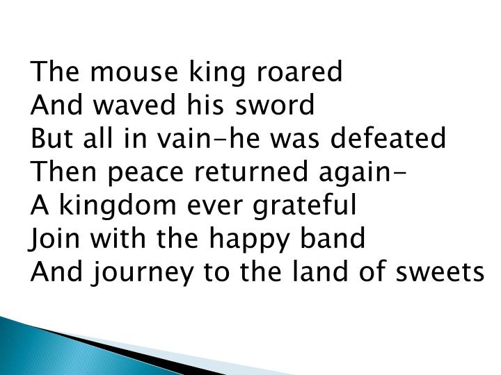 The mouse king roared
