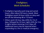 firefighters work schedules