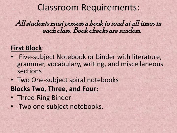 Classroom Requirements: