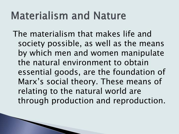 Materialism and Nature