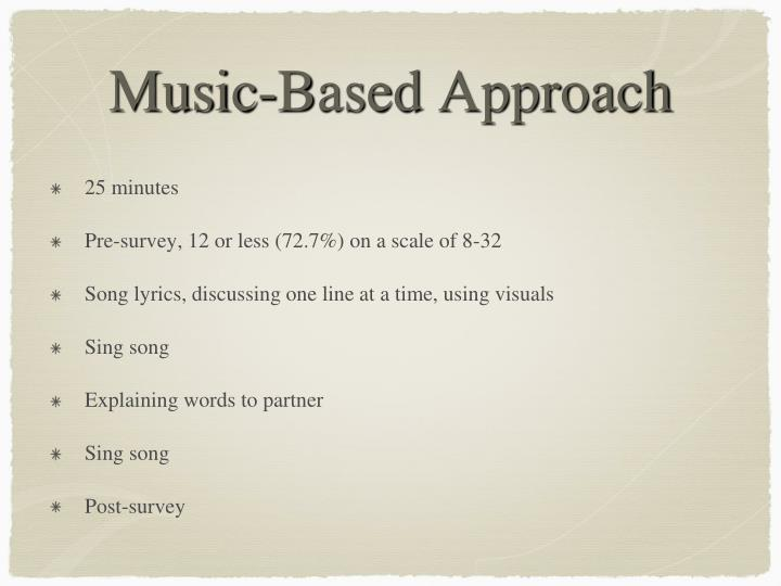 Music-Based Approach